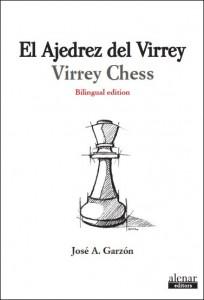 Portada libro: El ajedrez del virrey - José Antonio Garzón